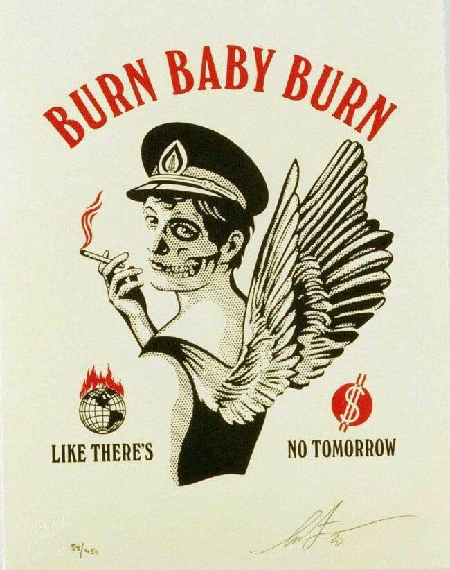 Burn Baby Burn Limited Print