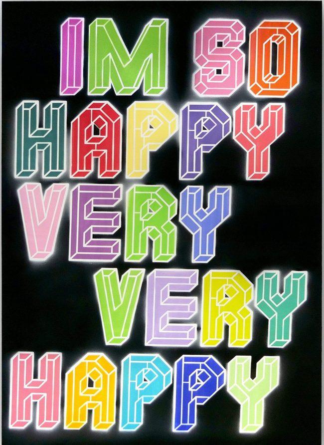 I'm So Happy Very Very Happy - XL