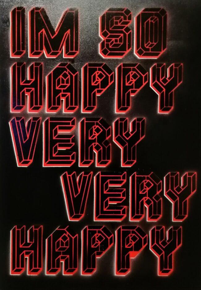 I'm So Happy Very Very Happy - Red/Black